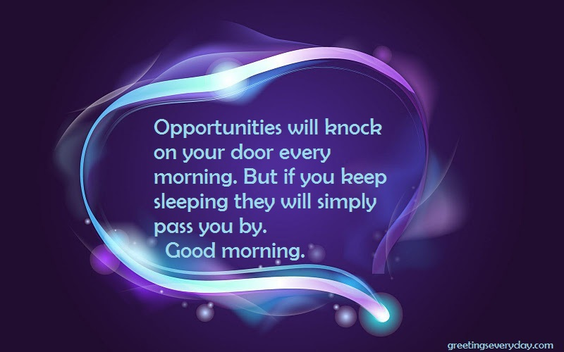 Inspirational Motivational Good Morning Wishes Messages Sms Quotes