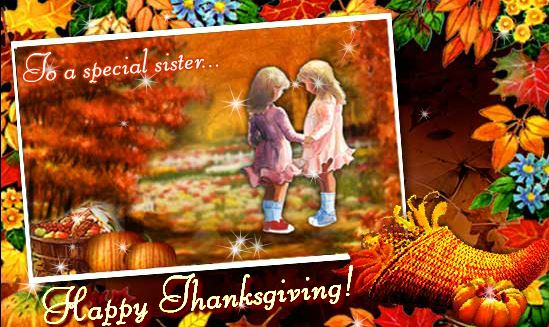 Happy Thanksgiving Day Greeting Card & Image For Sister
