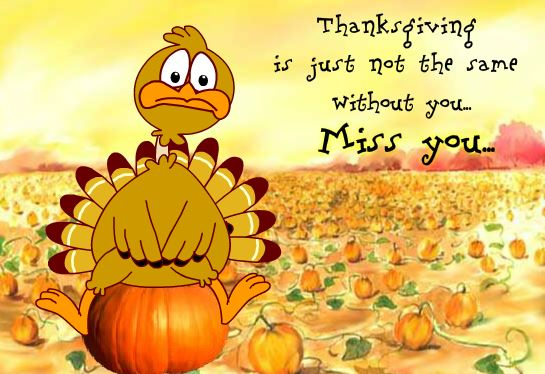 Thanksgiving Day Missing You Card