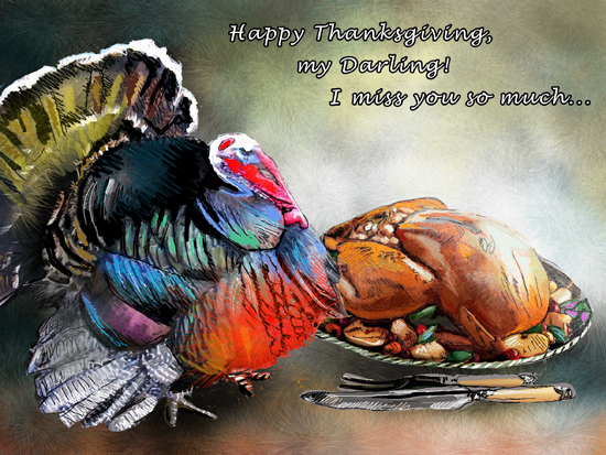 Thanksgiving Day Missing You Free Ecard Download