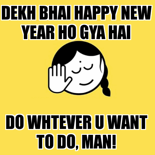 Dekh Bhai Happy New Year 2018 Troll
